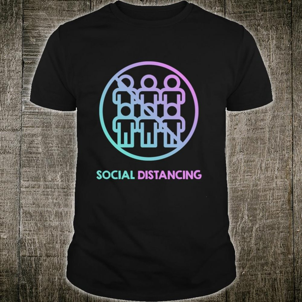 Social Distancing and Flatten the Curve Shirt