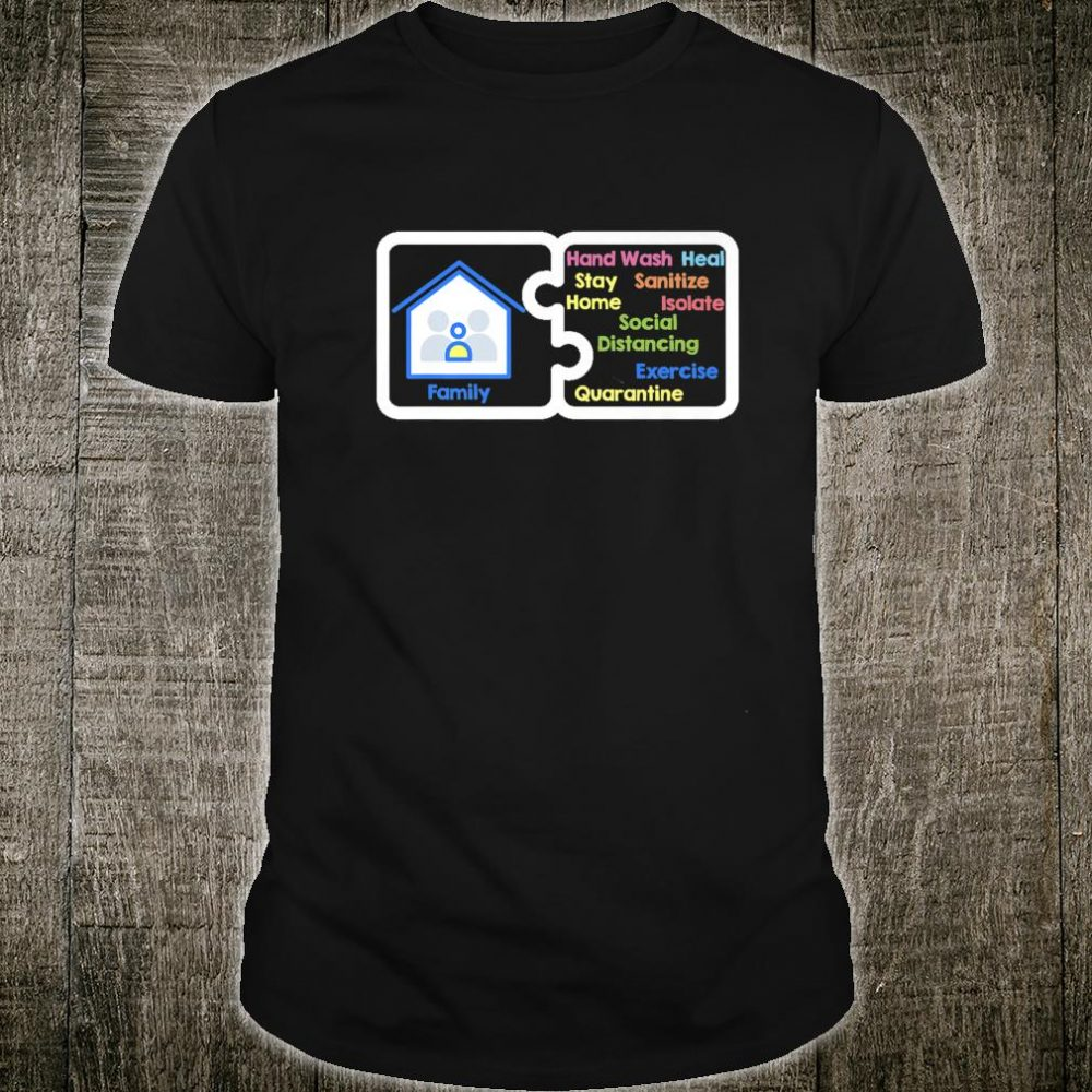 Social Distancing with Family Shirt