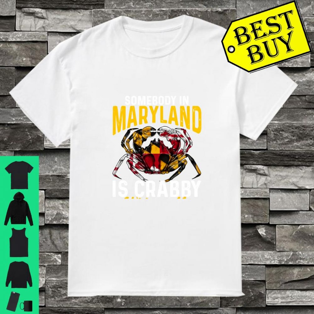 Somebody In Maryland Is Crabby Without Me Crab Flag Shirt
