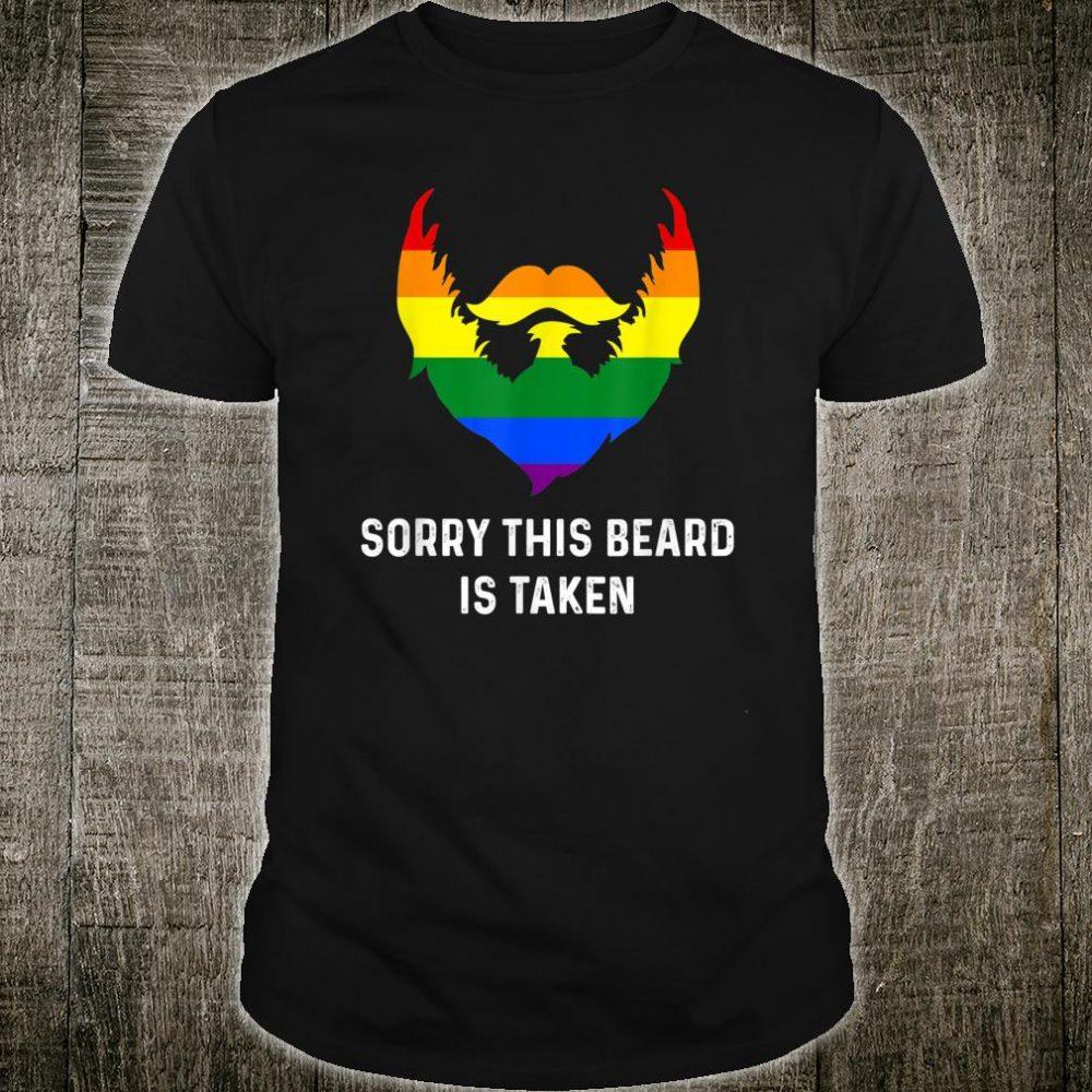 Sorry This Beard is Taken Gay Rainbow Flag Gay Pride Shirt