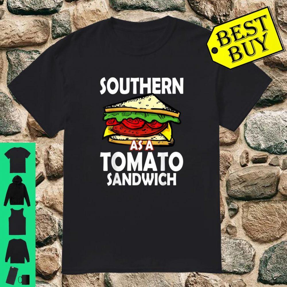 Southern As A Tomato Sandwich Shirt