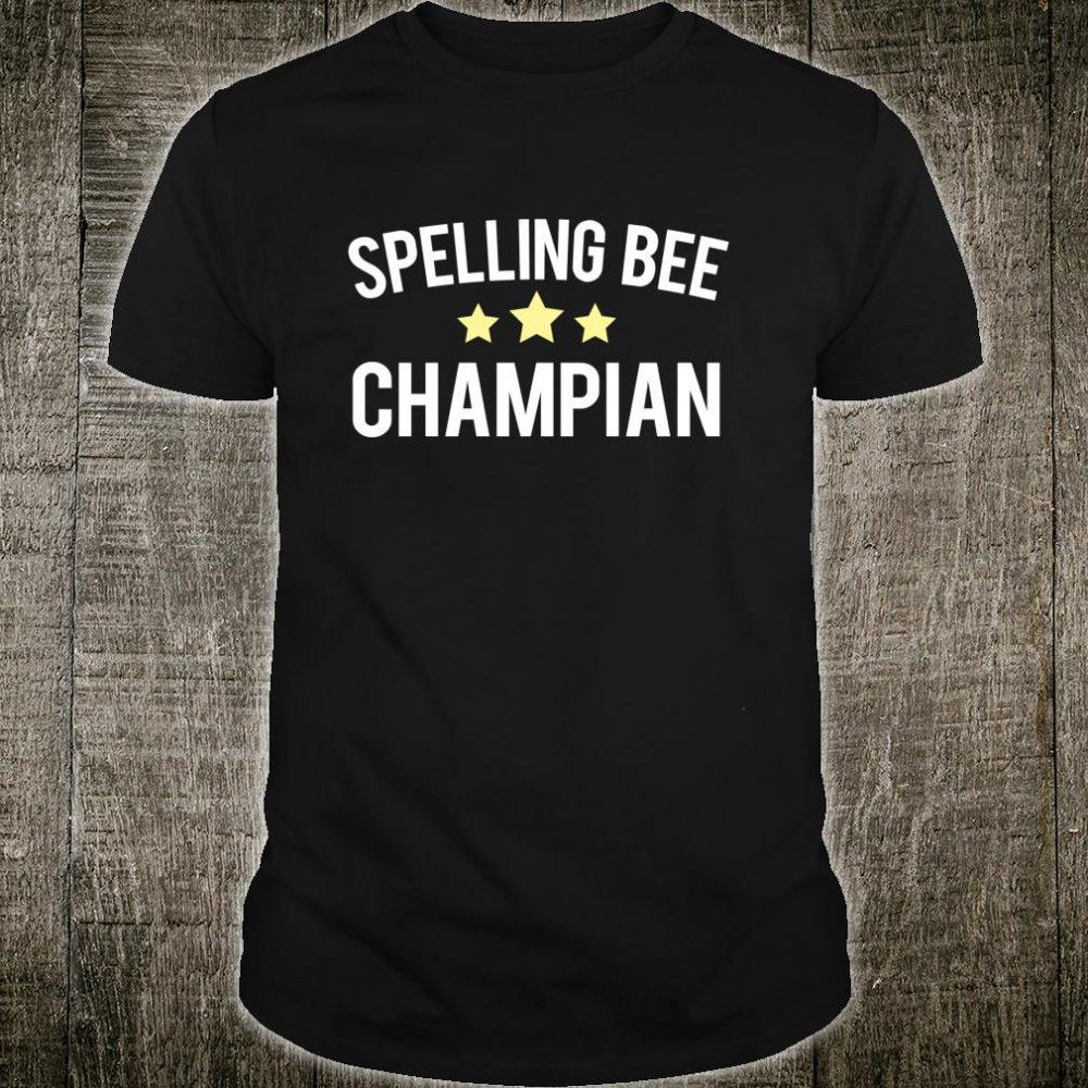 Spelling Bee Champian Misspelled Champion Speller Gag Shirt