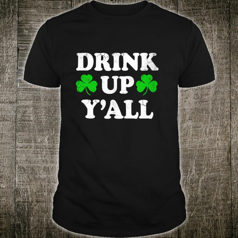 St Patricks Day Drink Up Yall Couples Shirt