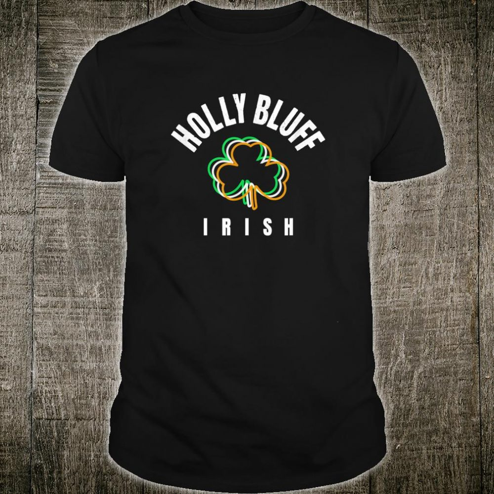 St Patricks Green Holly Bluff Fun Irish Saint Pattys Lucky Shirt