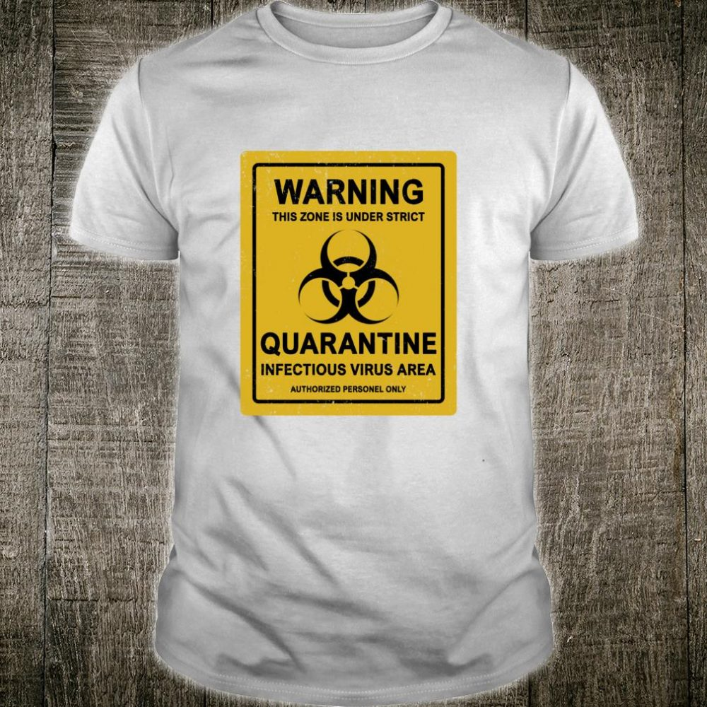 StayAtHome Warning Virus Quarantine Distressed Vintage Sign Shirt