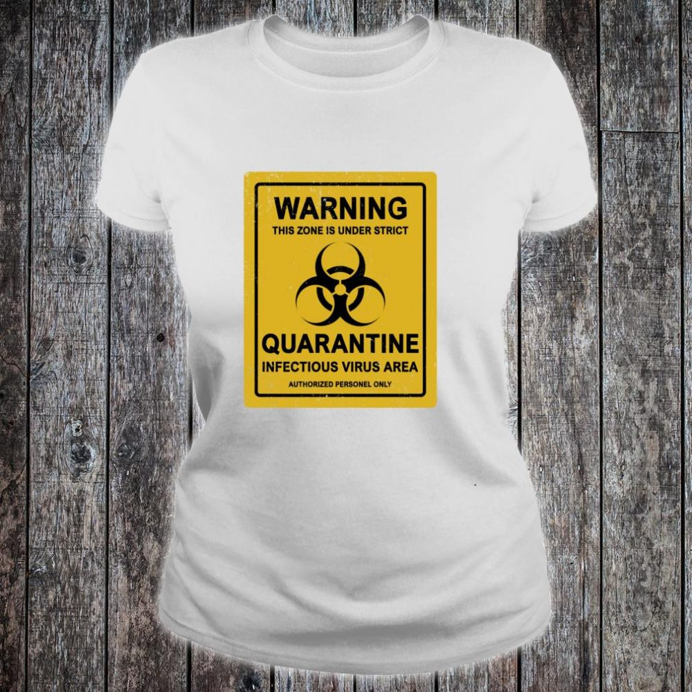 StayAtHome Warning Virus Quarantine Distressed Vintage Sign Shirt ladies tee