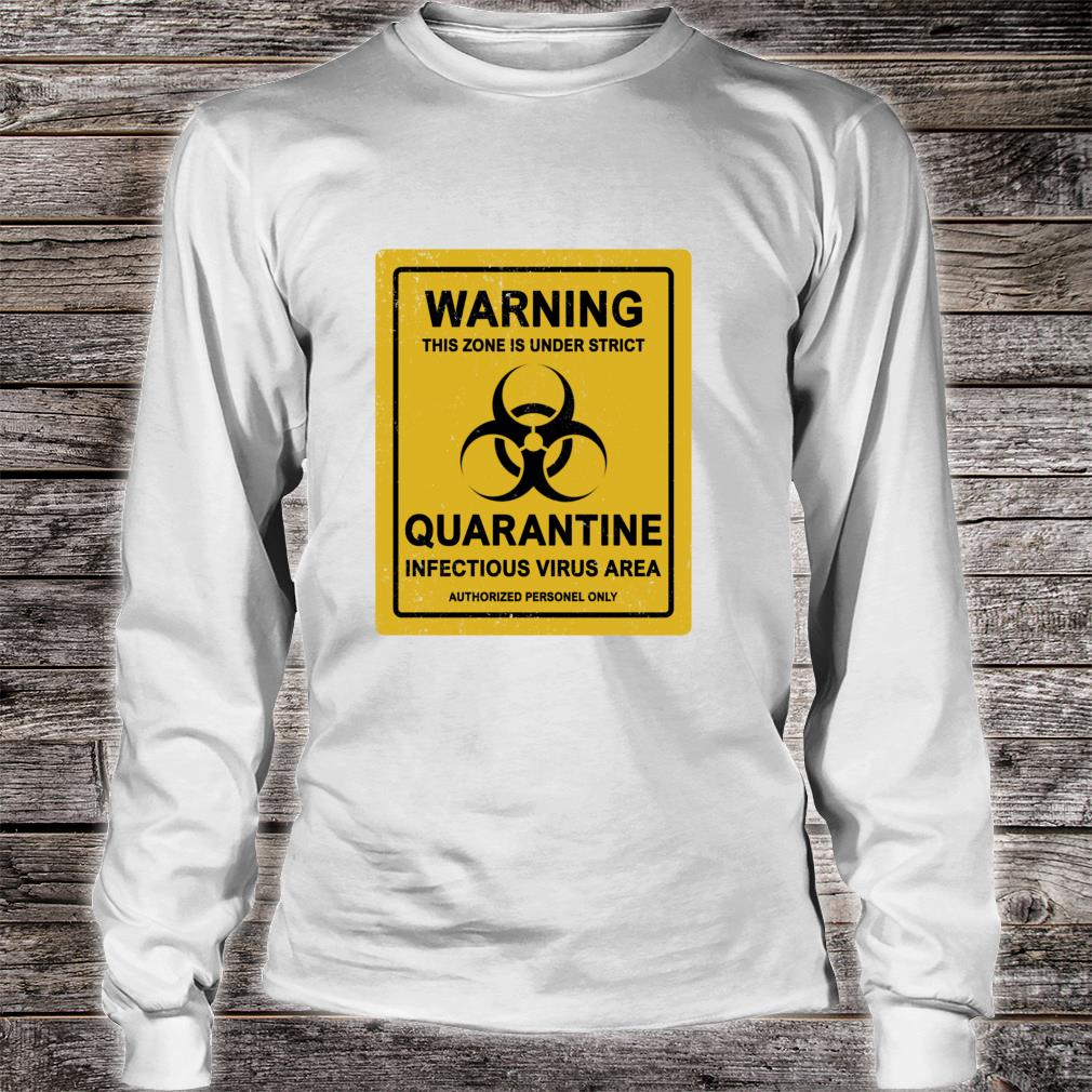 StayAtHome Warning Virus Quarantine Distressed Vintage Sign Shirt long sleeved