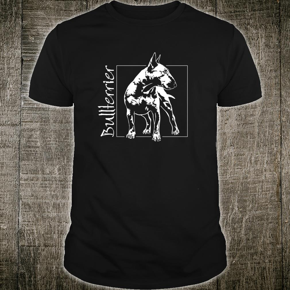 Stolzer Bullterrier Hund Hunde Hundeportrait Shirt