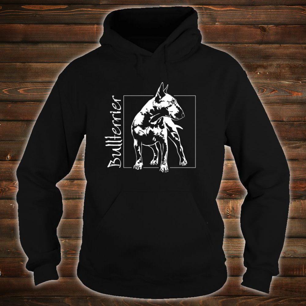 Stolzer Bullterrier Hund Hunde Hundeportrait Shirt hoodie