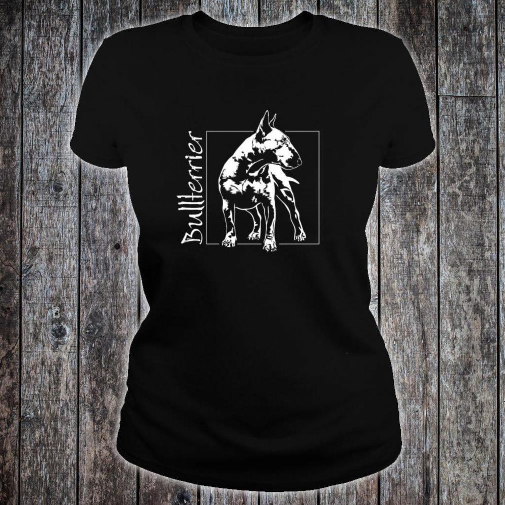 Stolzer Bullterrier Hund Hunde Hundeportrait Shirt ladies tee