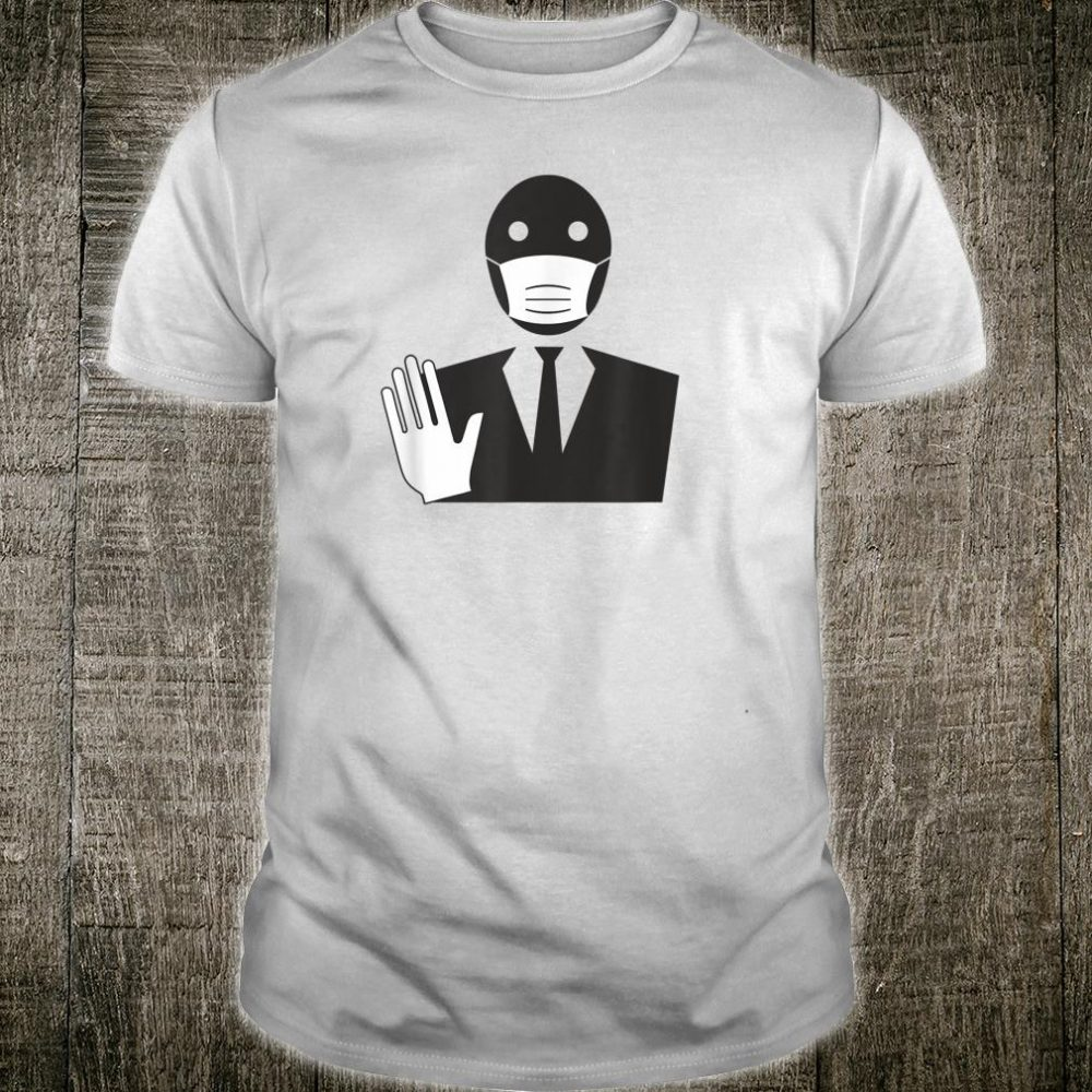 Stop The Spread Virus Masked Man In Suit Quarantine Shirt