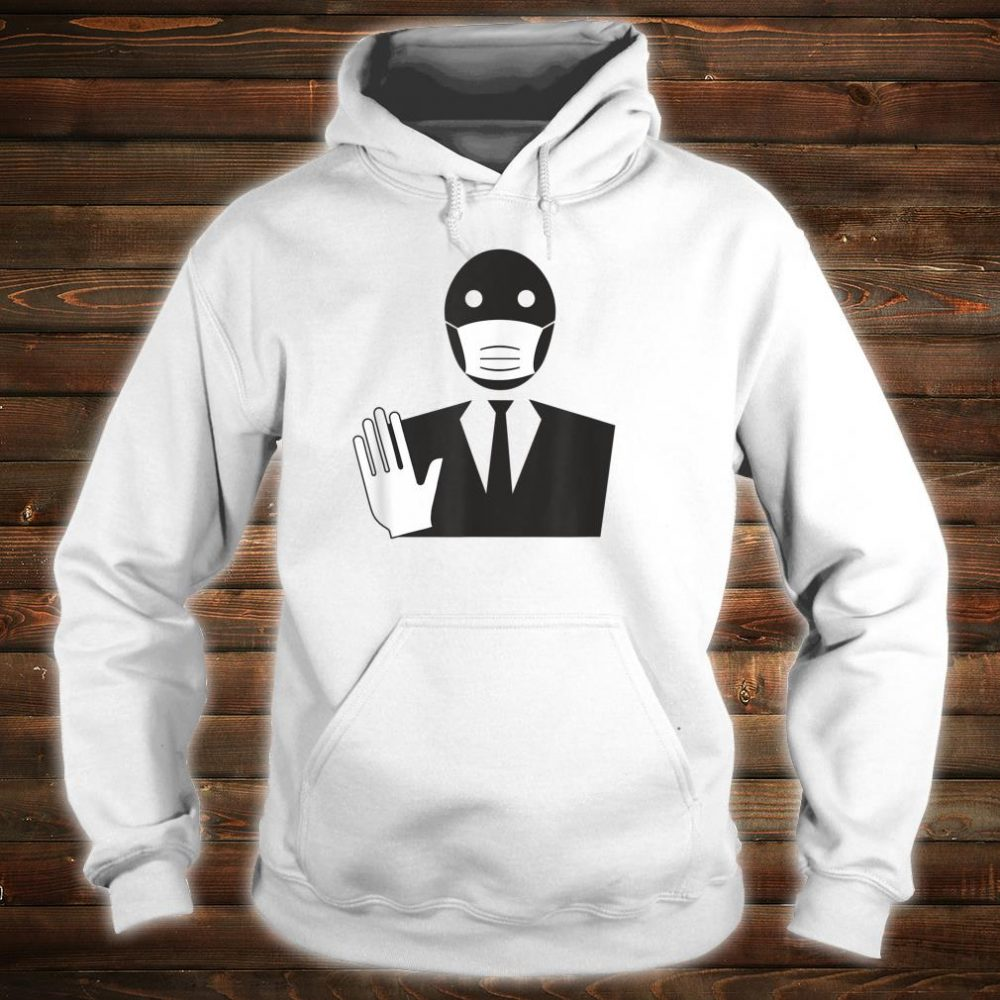 Stop The Spread Virus Masked Man In Suit Quarantine Shirt hoodie