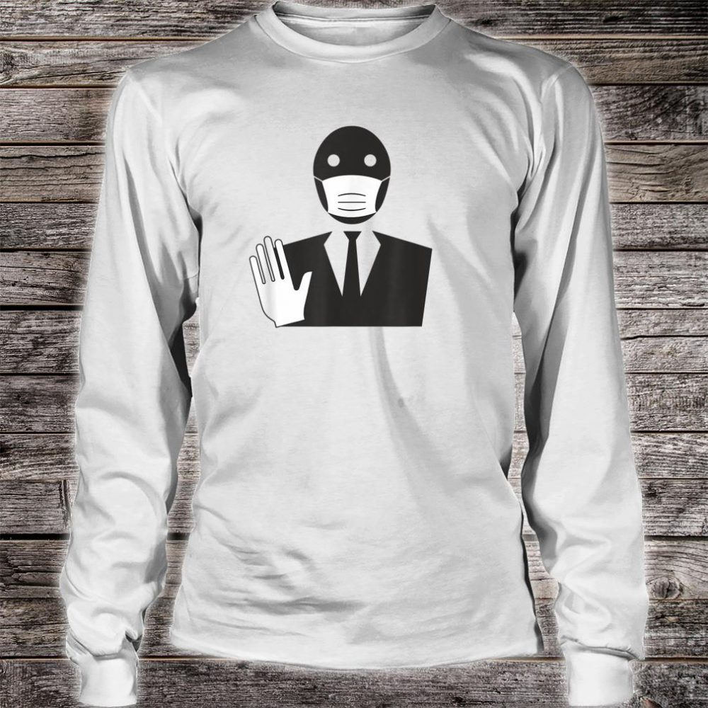 Stop The Spread Virus Masked Man In Suit Quarantine Shirt long sleeved