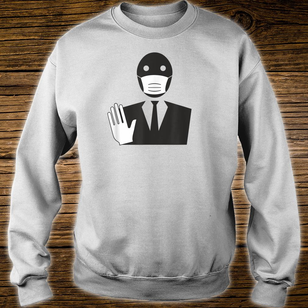 Stop The Spread Virus Masked Man In Suit Quarantine Shirt sweater