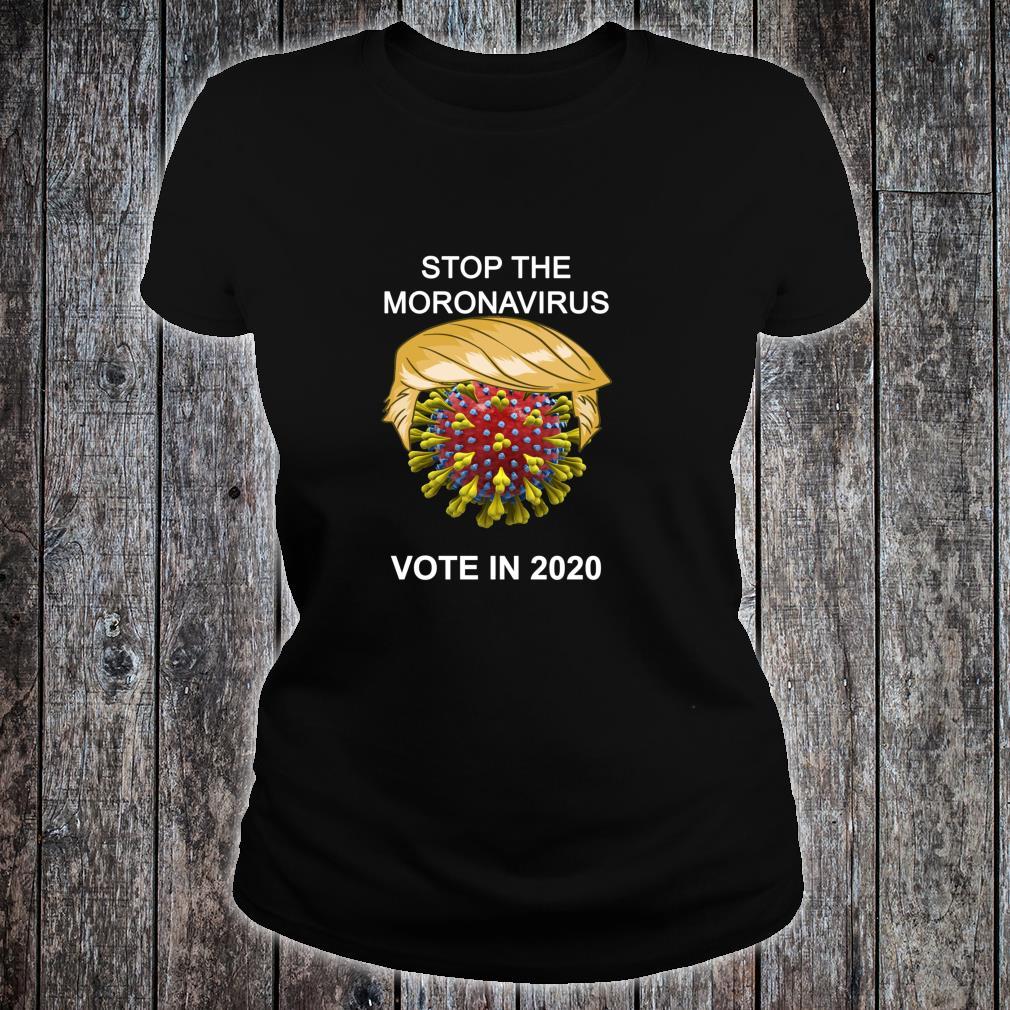 Stop the Moronavirus Shirt ladies tee