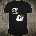 Stop the spread of germs, wash your hands with soap. Shirt