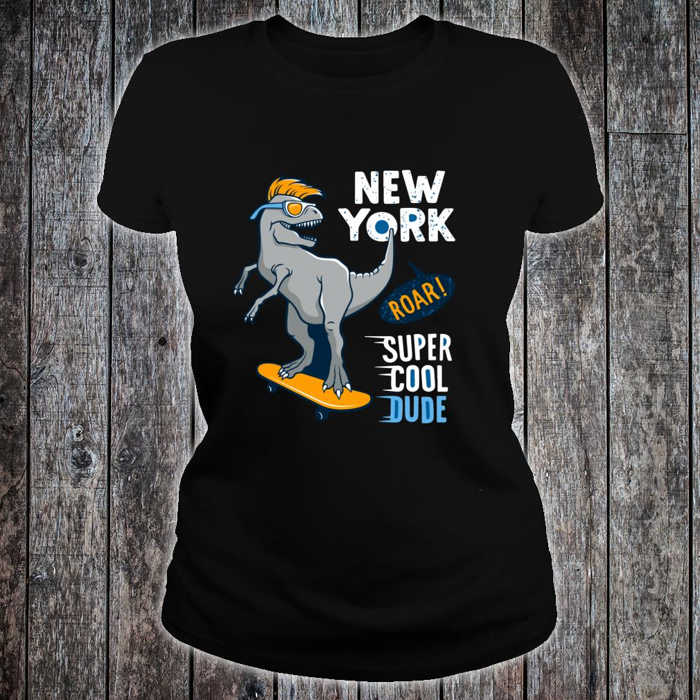 Super Cool Dude TRex Skater Awesome for Young Skaters Shirt ladies tee