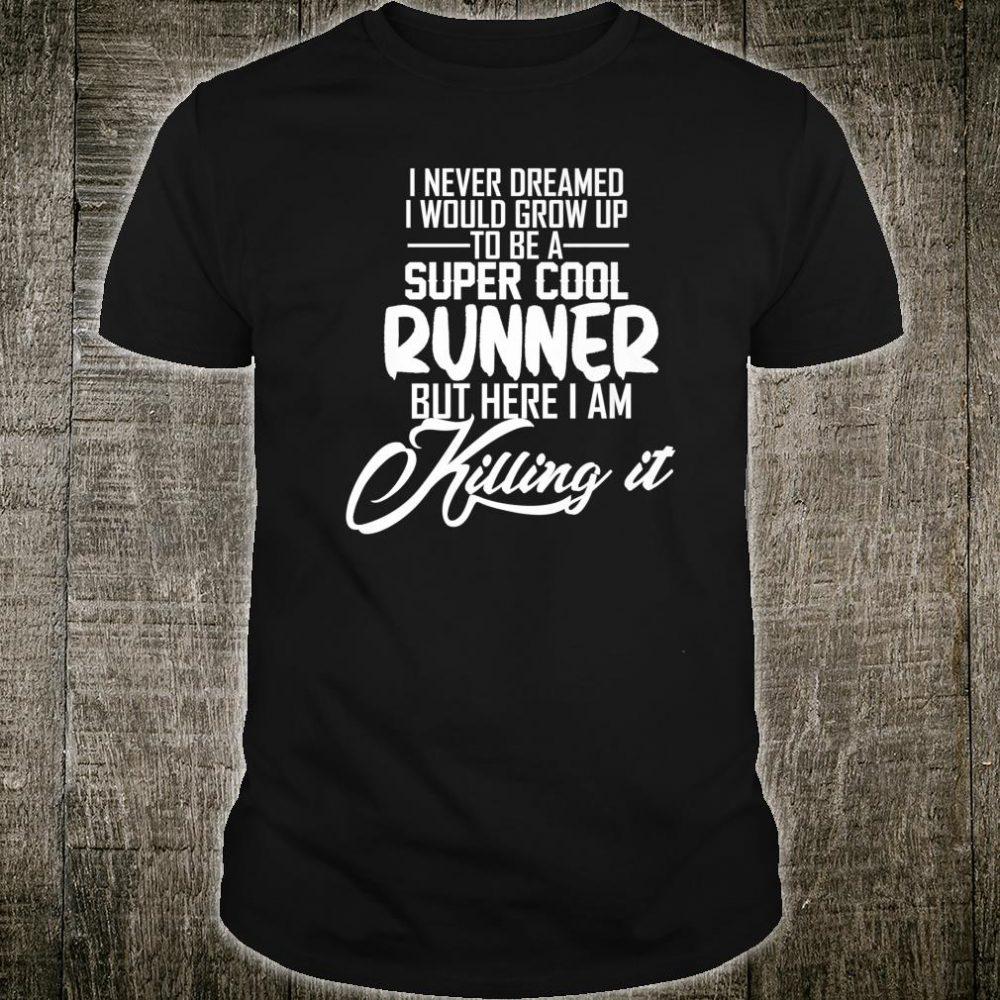 Super cool runner cross country track running Shirt