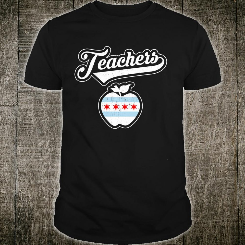 Support Your Chicago Teacher Union Protest Shirt