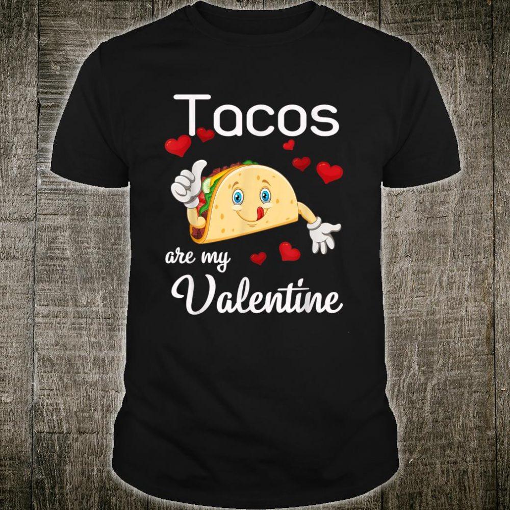 Tacos Are My Valentine Taco Hearts Anti Valentine Shirt