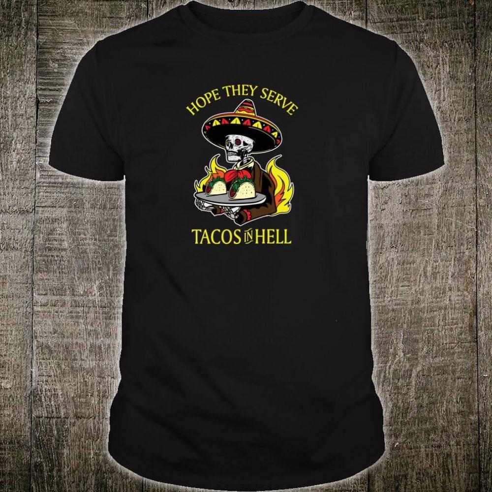 Tacos In Hell Satanic Hail Satan Occult Shirt
