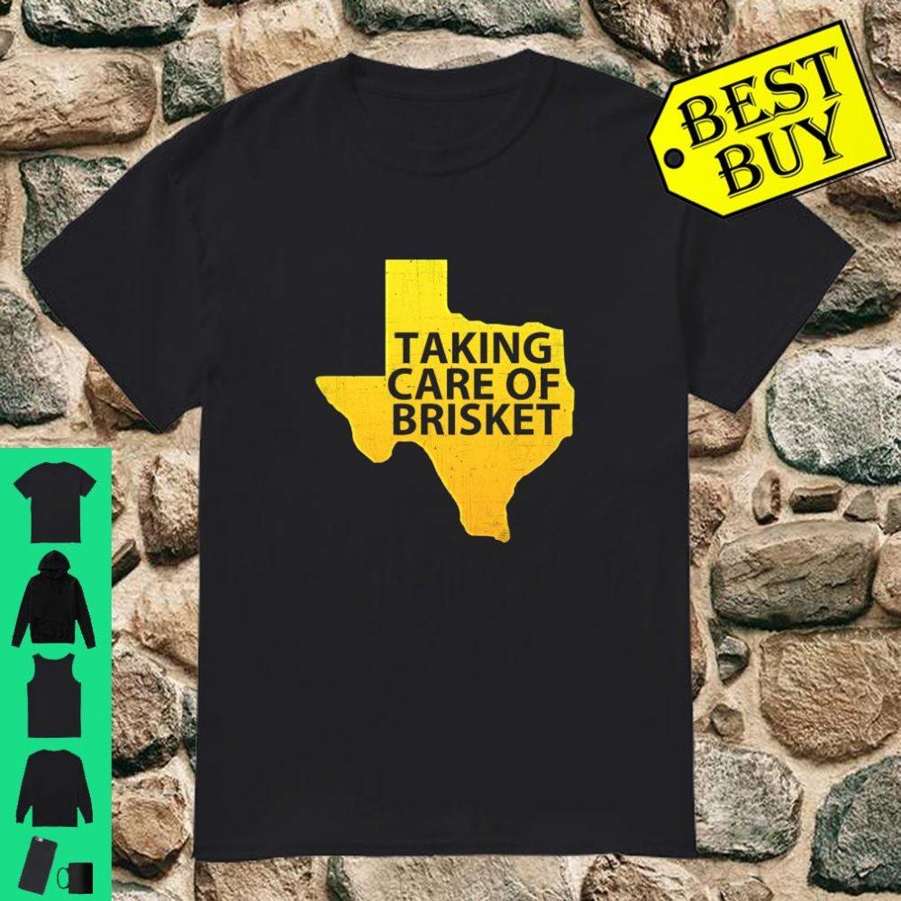 Taking Care of Brisket Texas Smoked Brisket & Barbecue Shirt