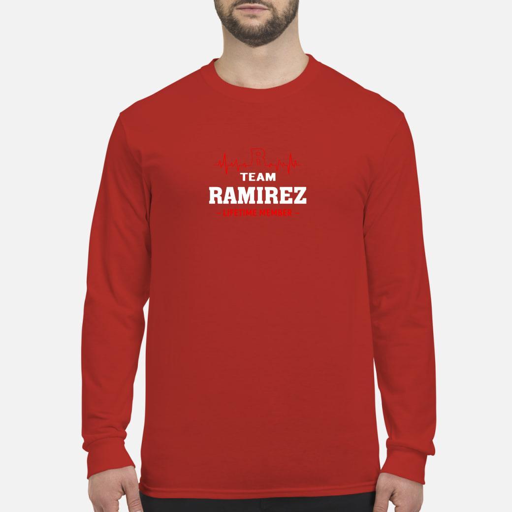 Team Ramirez lifetime member shirt Long sleeved