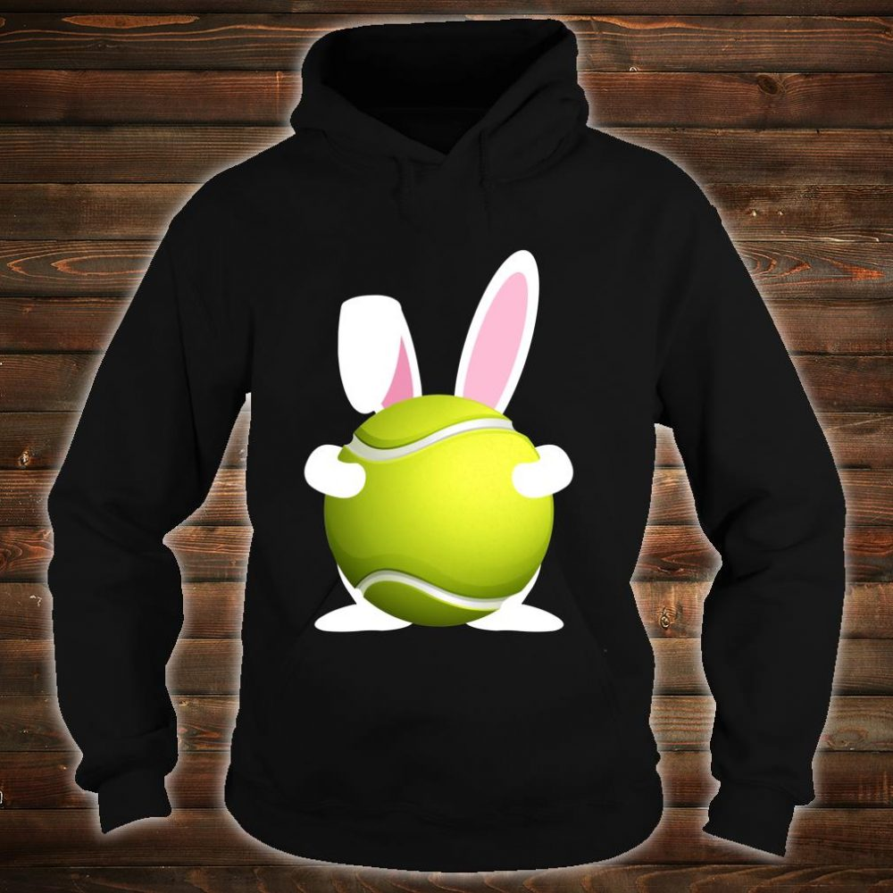 Tennis Easter Bunny Tennis Ball Happy Easter Day 2020 Shirt hoodie