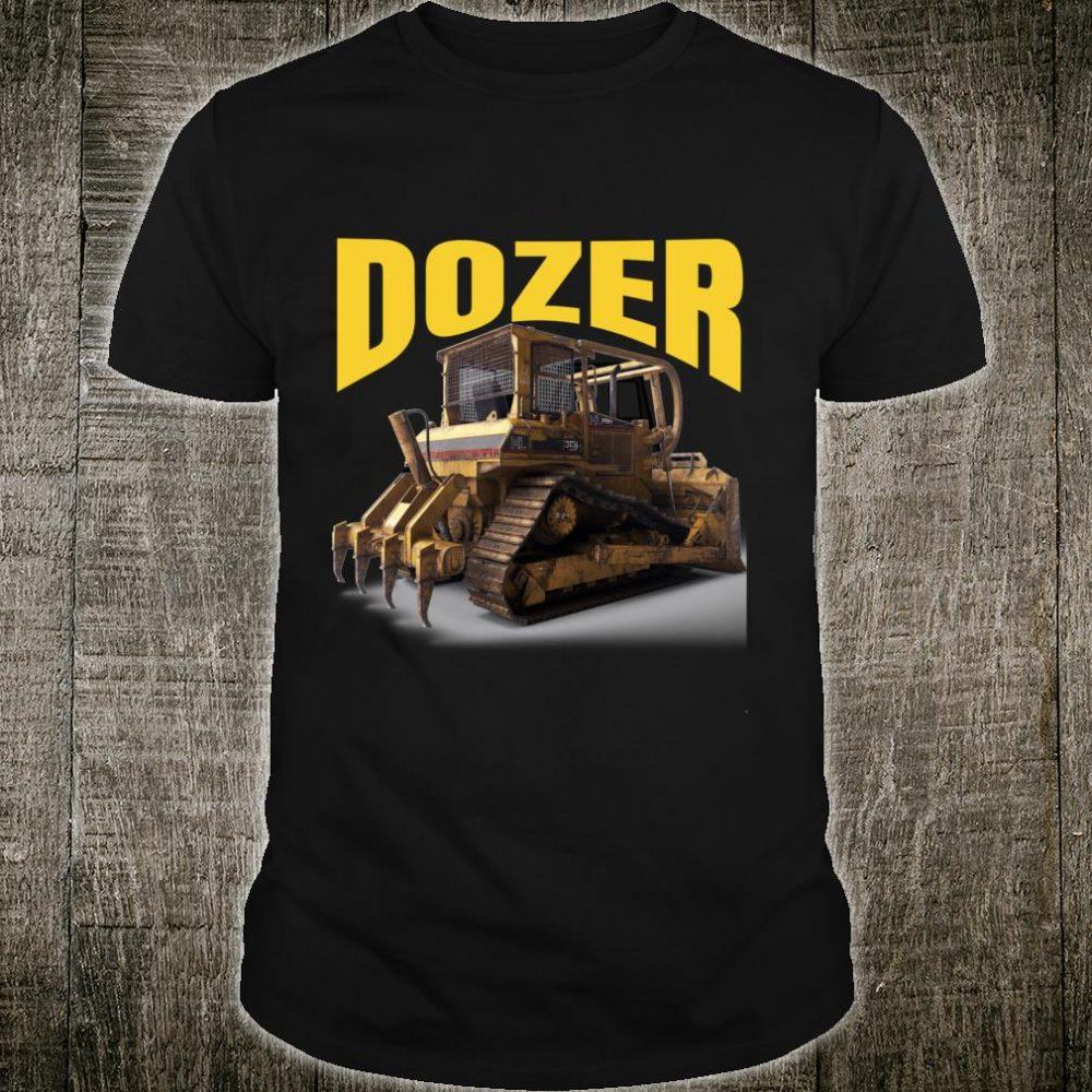 The perfect heavy equipment bulldozers. Shirt