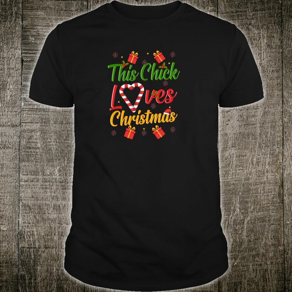 This Chick Loves Christmas Holiday Shopping Present Snow Shirt