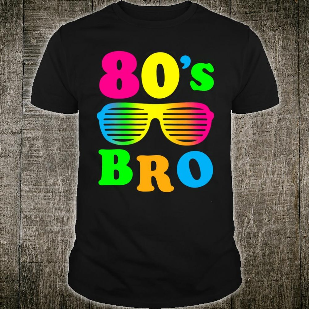 This Is My 80s Bro 80's 90's Party Shirt