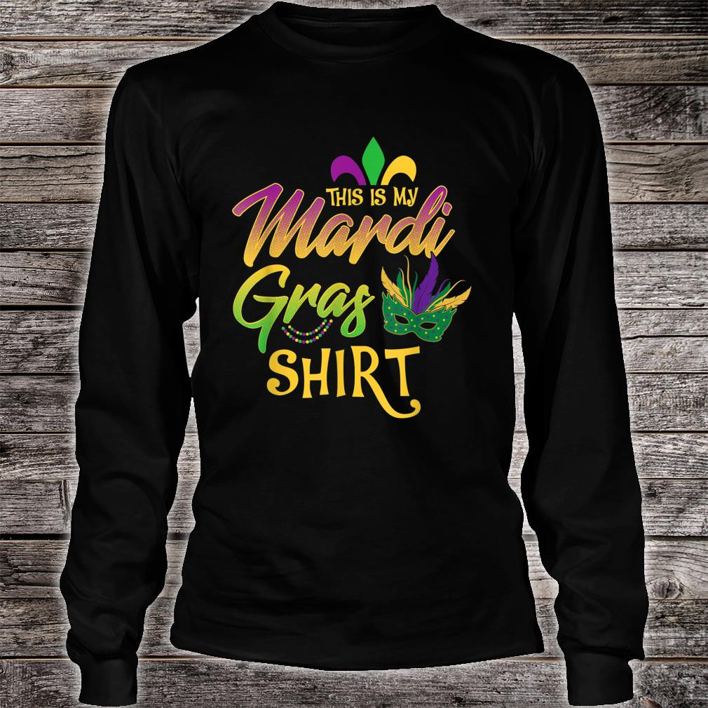 This Is My Mardi Gras Mask Beads Shirt long sleeved