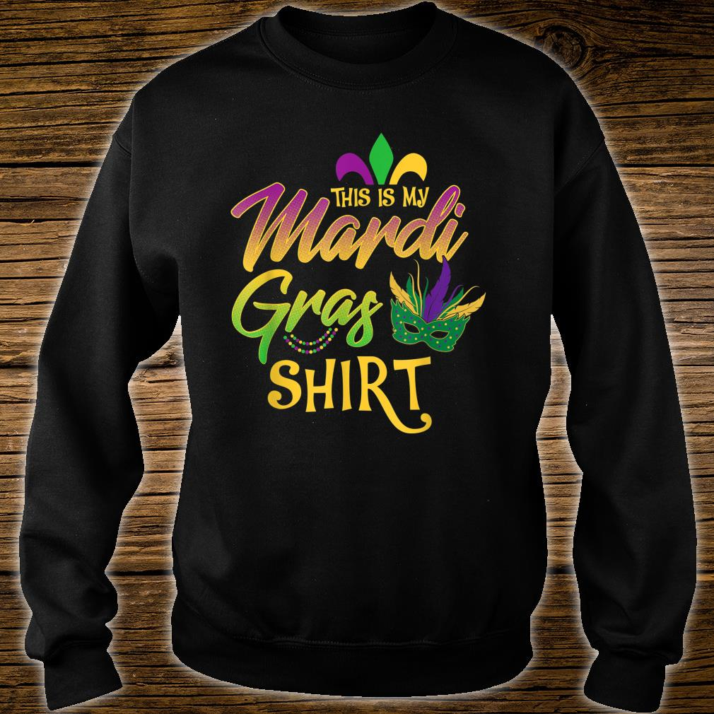 This Is My Mardi Gras Mask Beads Shirt sweater