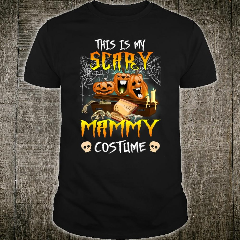 This Is My Scary Mammy Costume Halloween Shirt