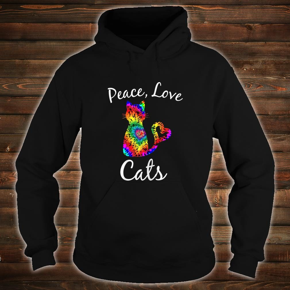 Tie Dye Cat Peace Love Cats Tie Dyed Style Kitty Cat Lover shirt hoodie