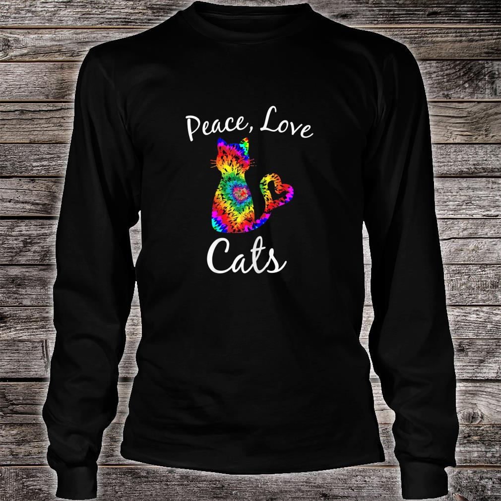 Tie Dye Cat Peace Love Cats Tie Dyed Style Kitty Cat Lover shirt long sleeved