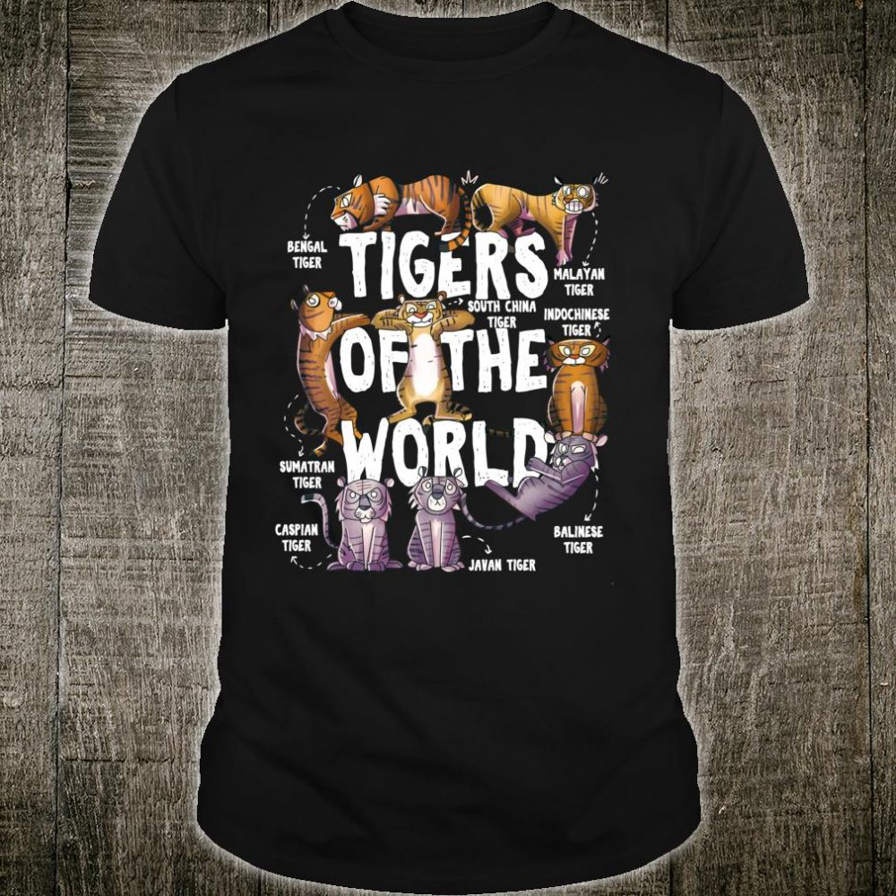 Tigers Of The World Educational Tiger Animal Shirt