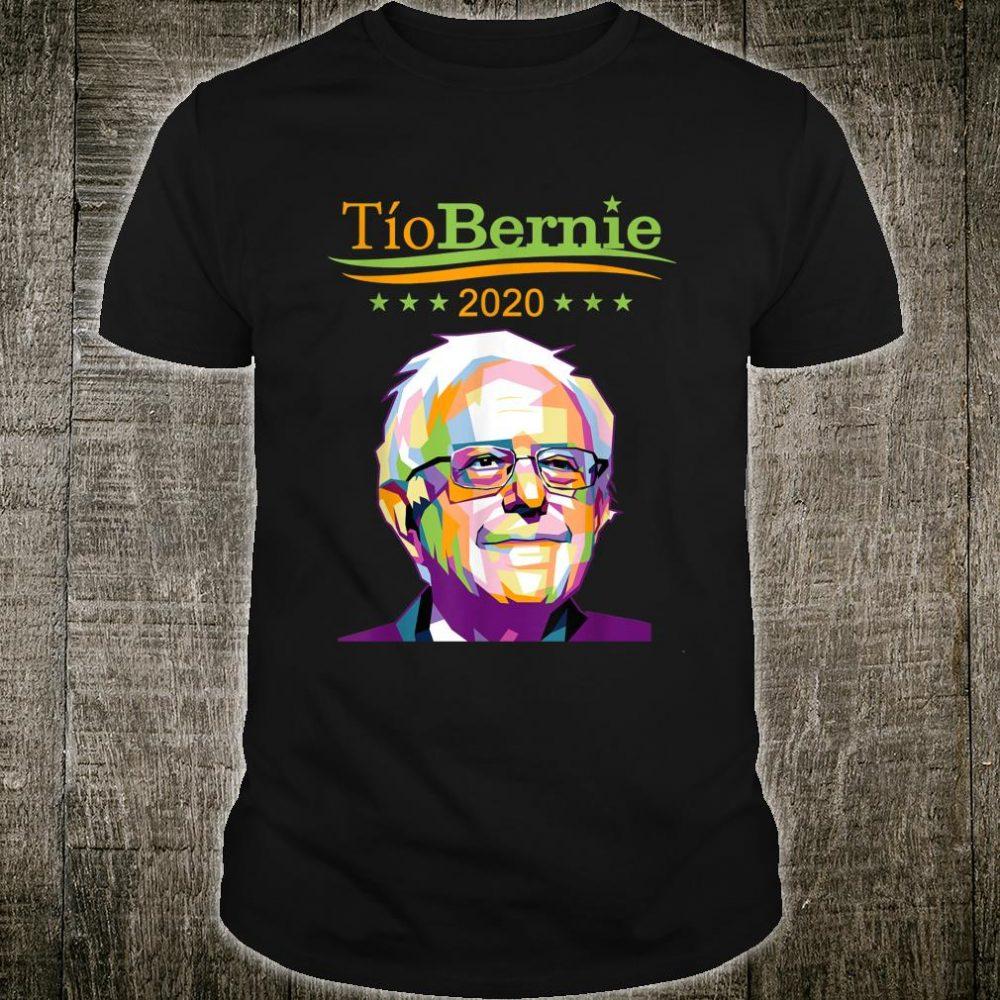 Tio Bernie 2020 Latino Hispanic Elections Bernie Sanders Shirt