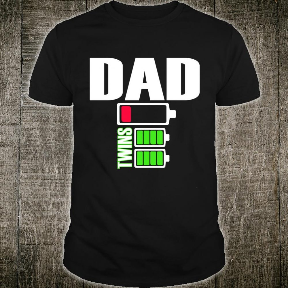 Tired Dad Low Battery Twins Full Charge Shirt