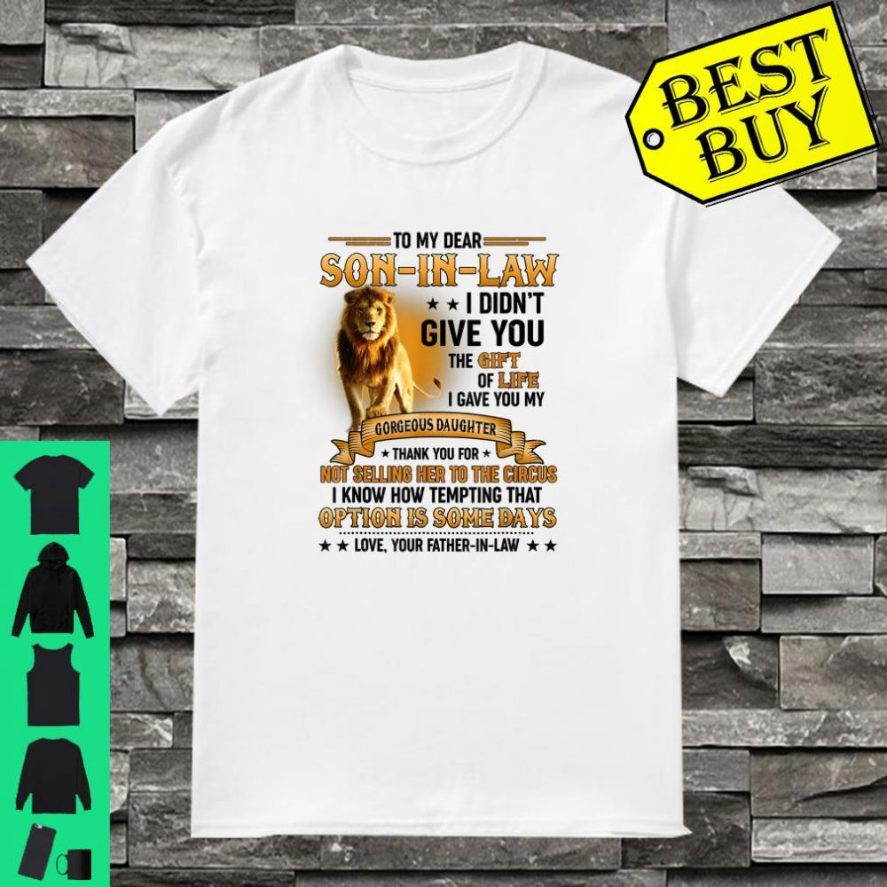 To My Dear Soninlaw Meaningful Gifts For Fatherinlaw Shirt