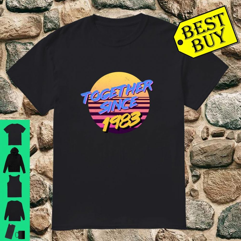 Together Since 1983 80s Style 37th Anniversary shirt