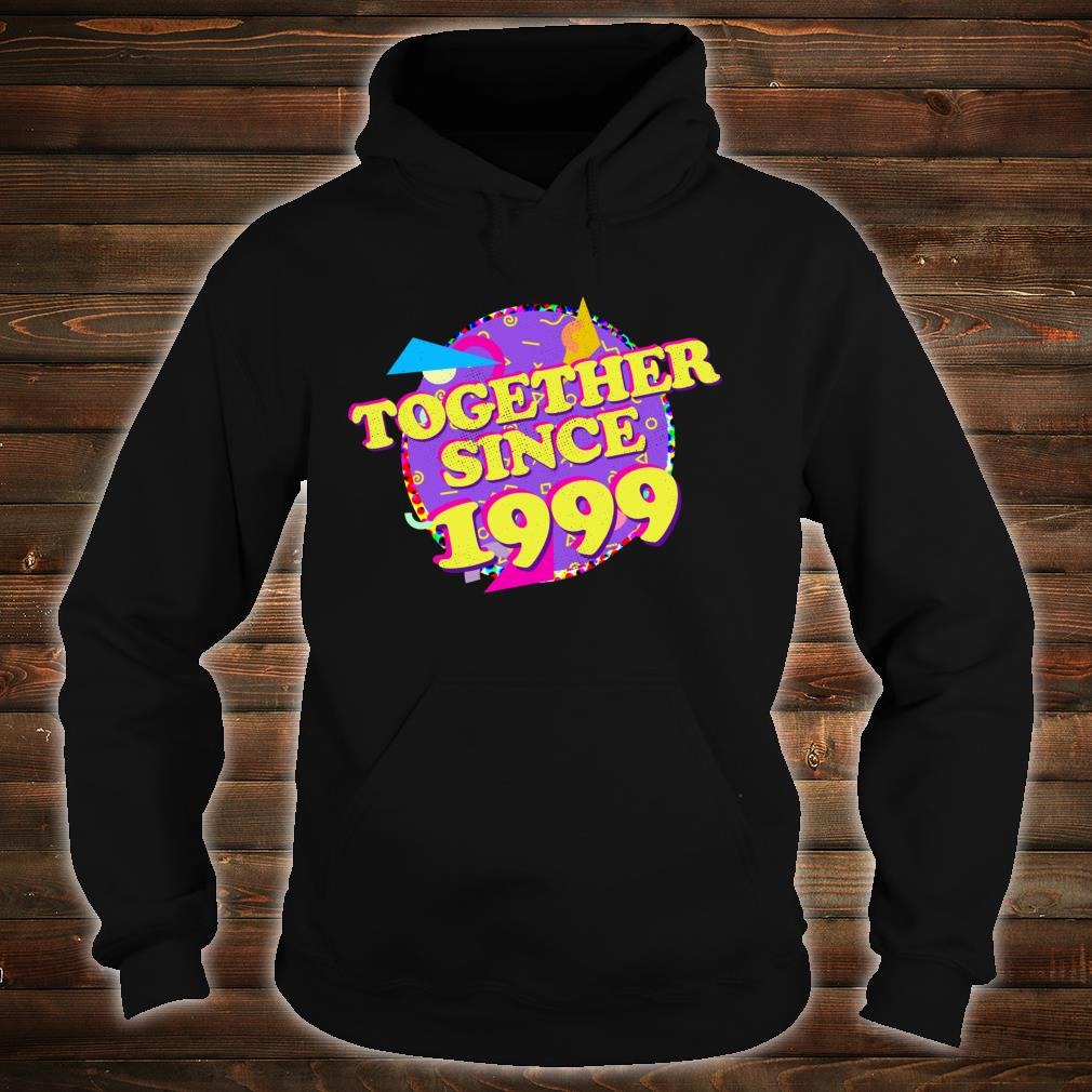 Together Since 1999 90s Style 21st Anniversary Shirt hoodie
