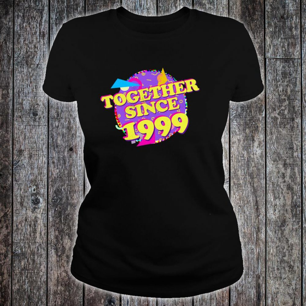 Together Since 1999 90s Style 21st Anniversary Shirt ladies tee