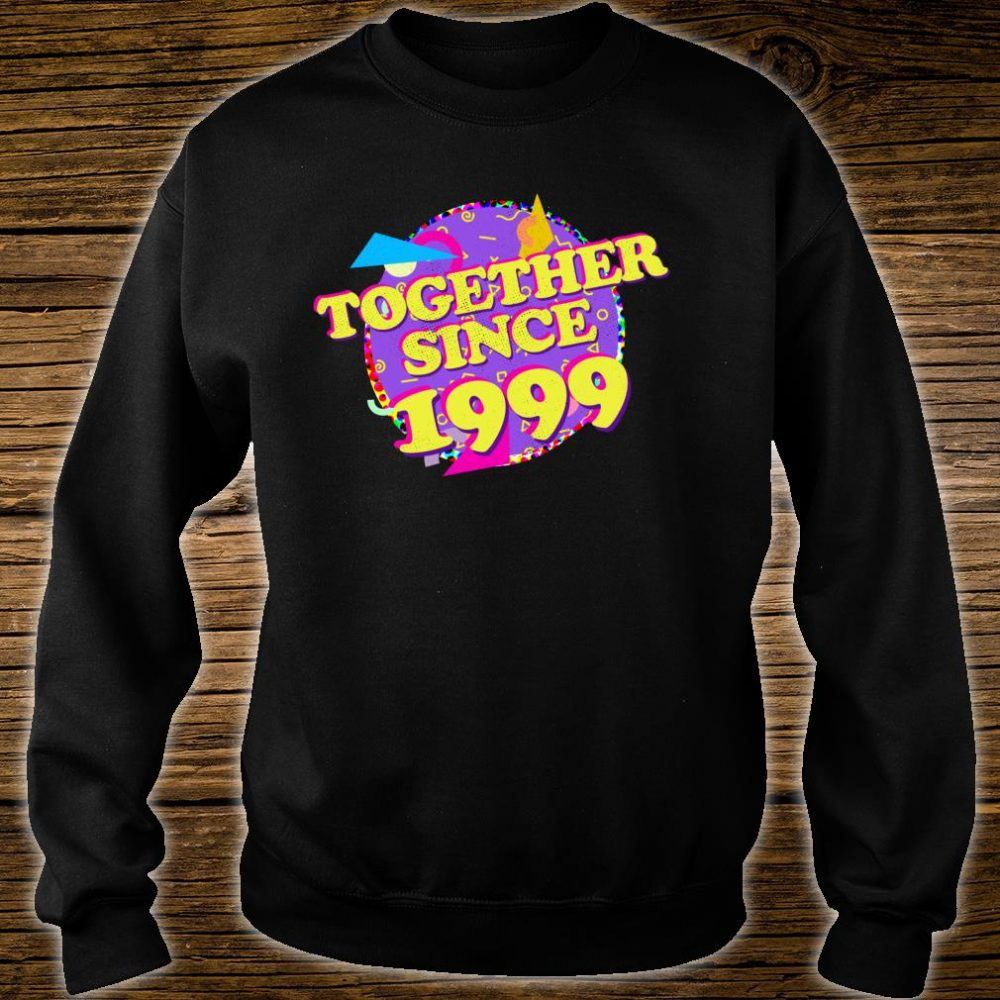 Together Since 1999 90s Style 21st Anniversary Shirt sweater