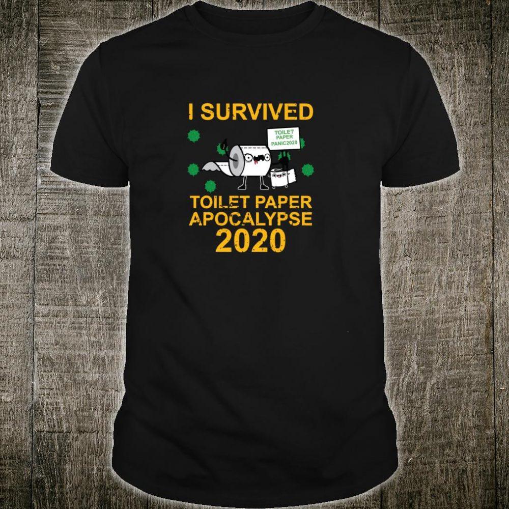 Toilet Paper Crisis Apocalypse 2020 Virus Pandemic Shirt