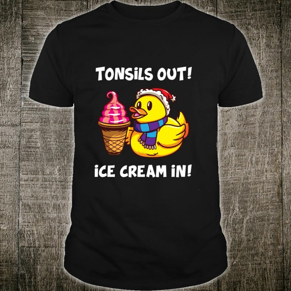 Tonsil Removal Surgery Recovery Tonsillectomy Duck Shirt