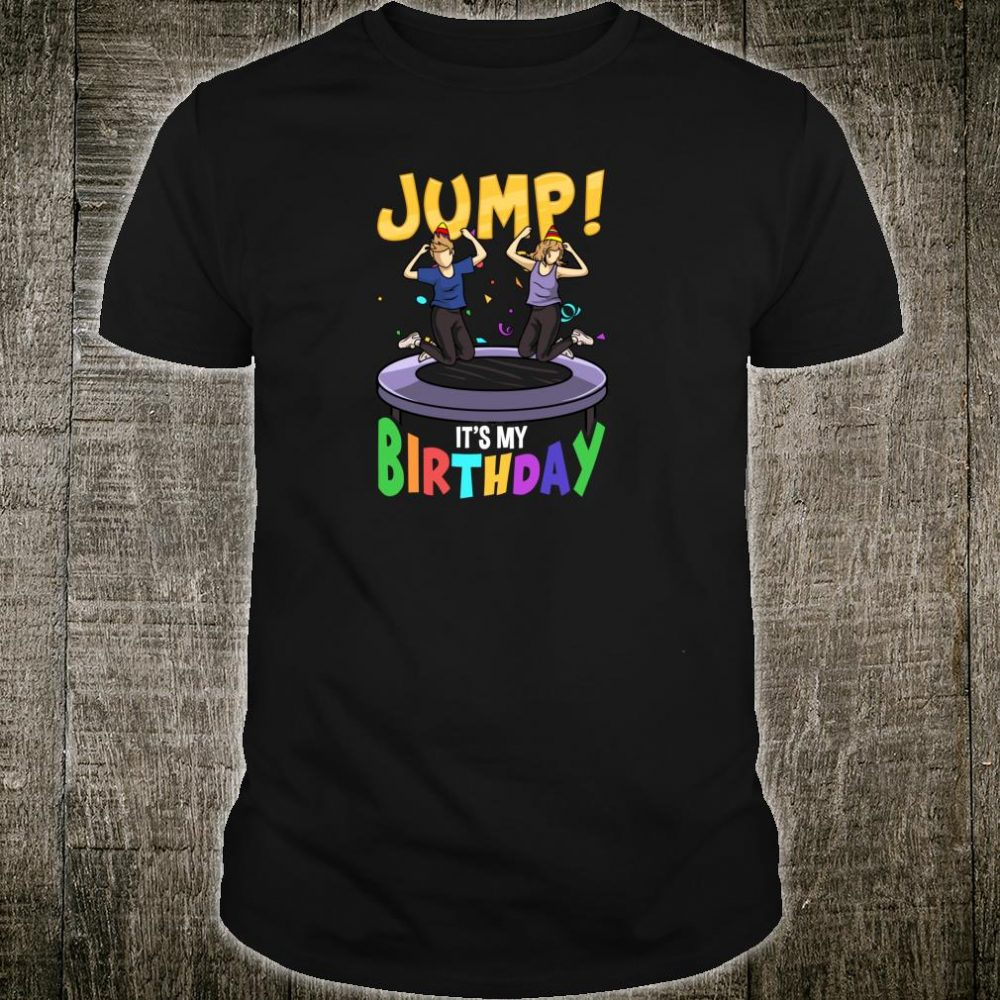 Trampoline Birthday Shirt Jump Party & Girls Fun Shirt