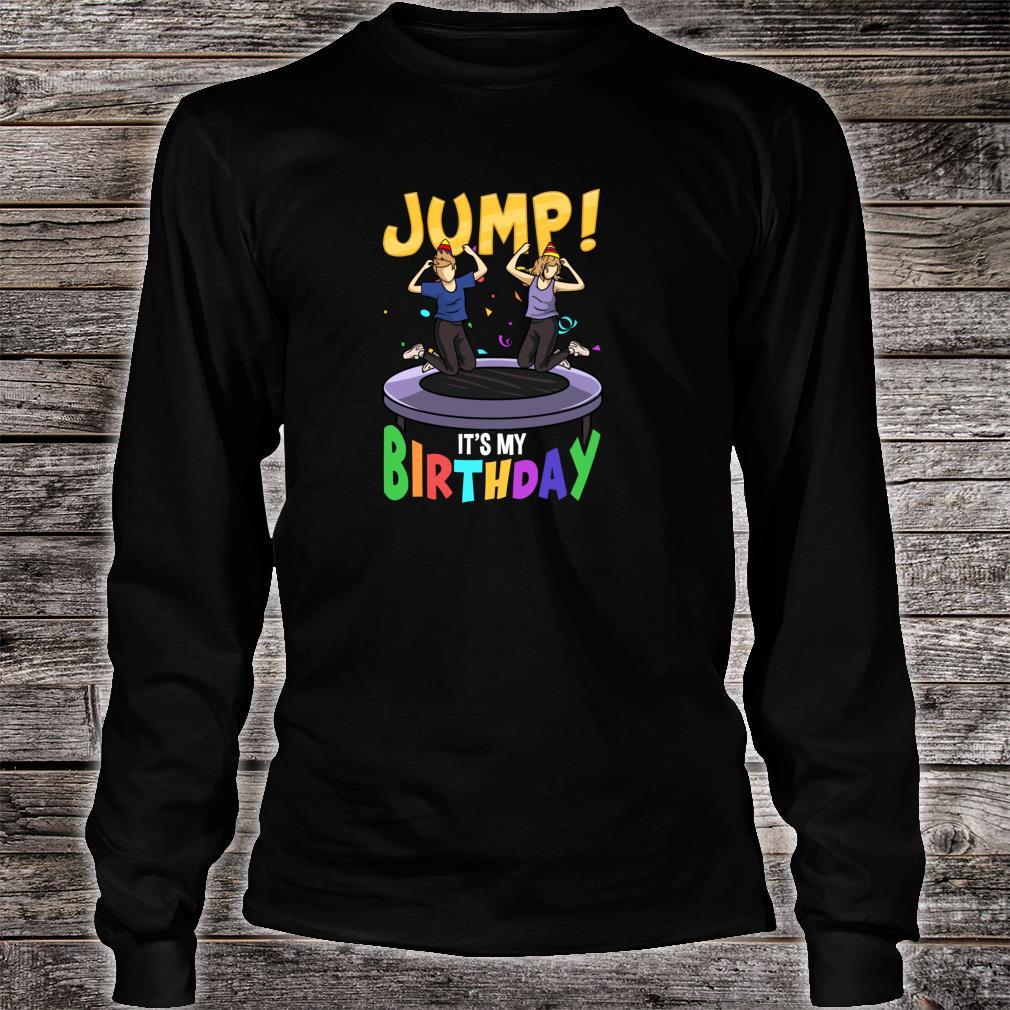 Trampoline Birthday Shirt Jump Party & Girls Fun Shirt long sleeved