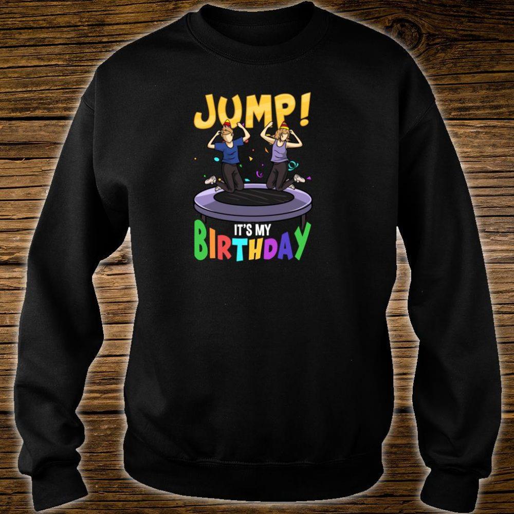 Trampoline Birthday Shirt Jump Party & Girls Fun Shirt sweater