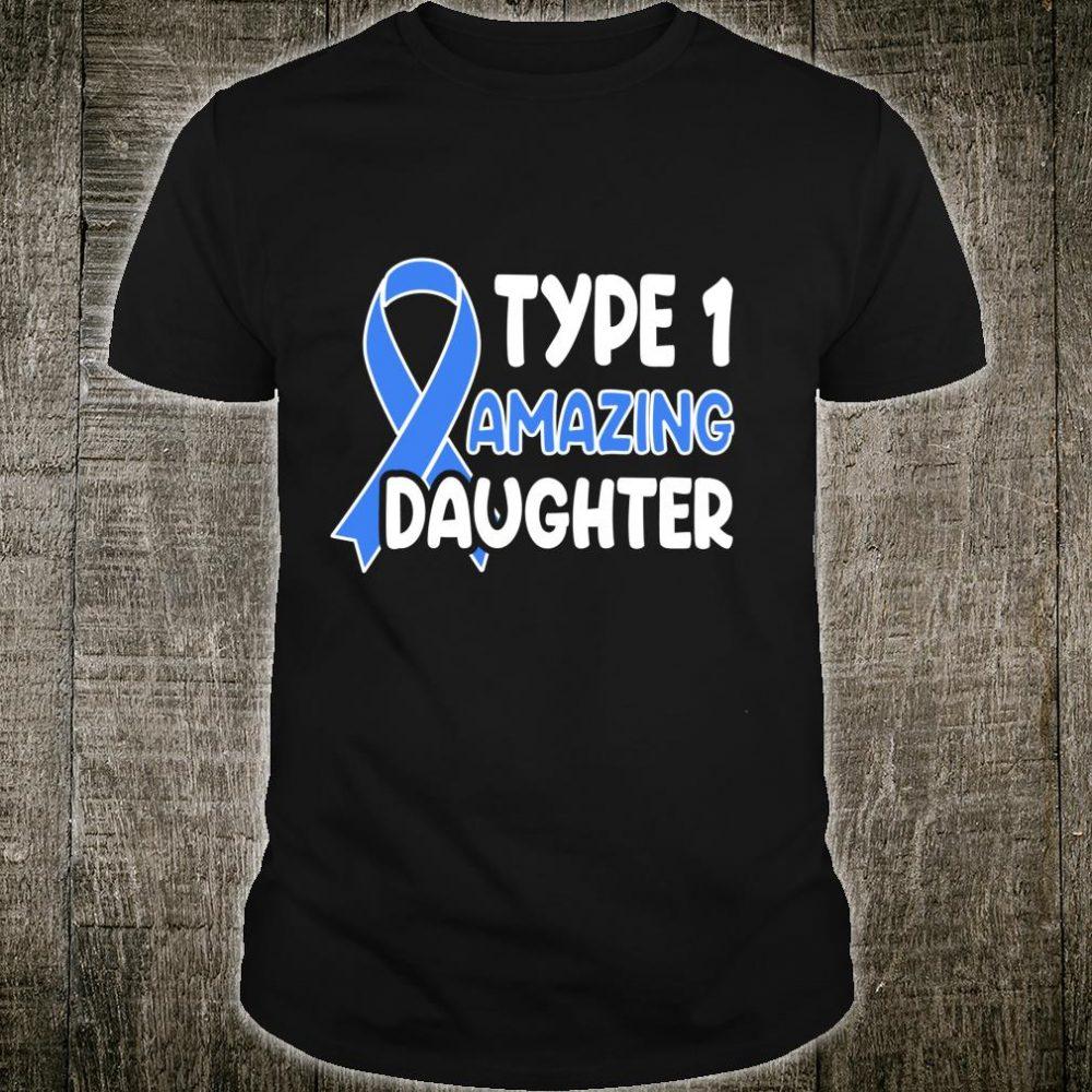 Type 1 Amazing Daughter Diabetes Awareness Diabetic T1D Shirt